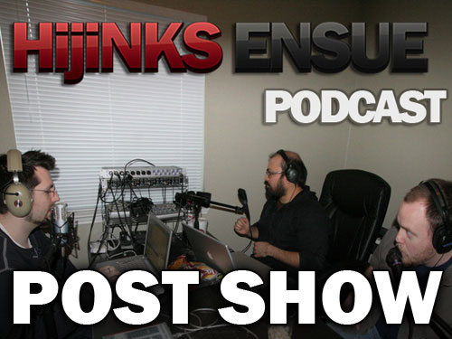 hijinks-ensue-podcast-500-post-show